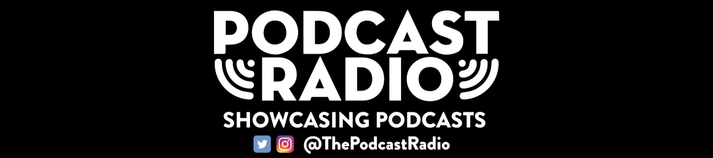 Podcast Radio hero image